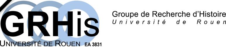 GRHis – Groupe de Recherche d'Histoire de l'Université de Rouen