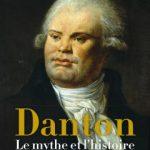 """Couverture du livre """"Danton - Le mythe et l'histoire"""""""