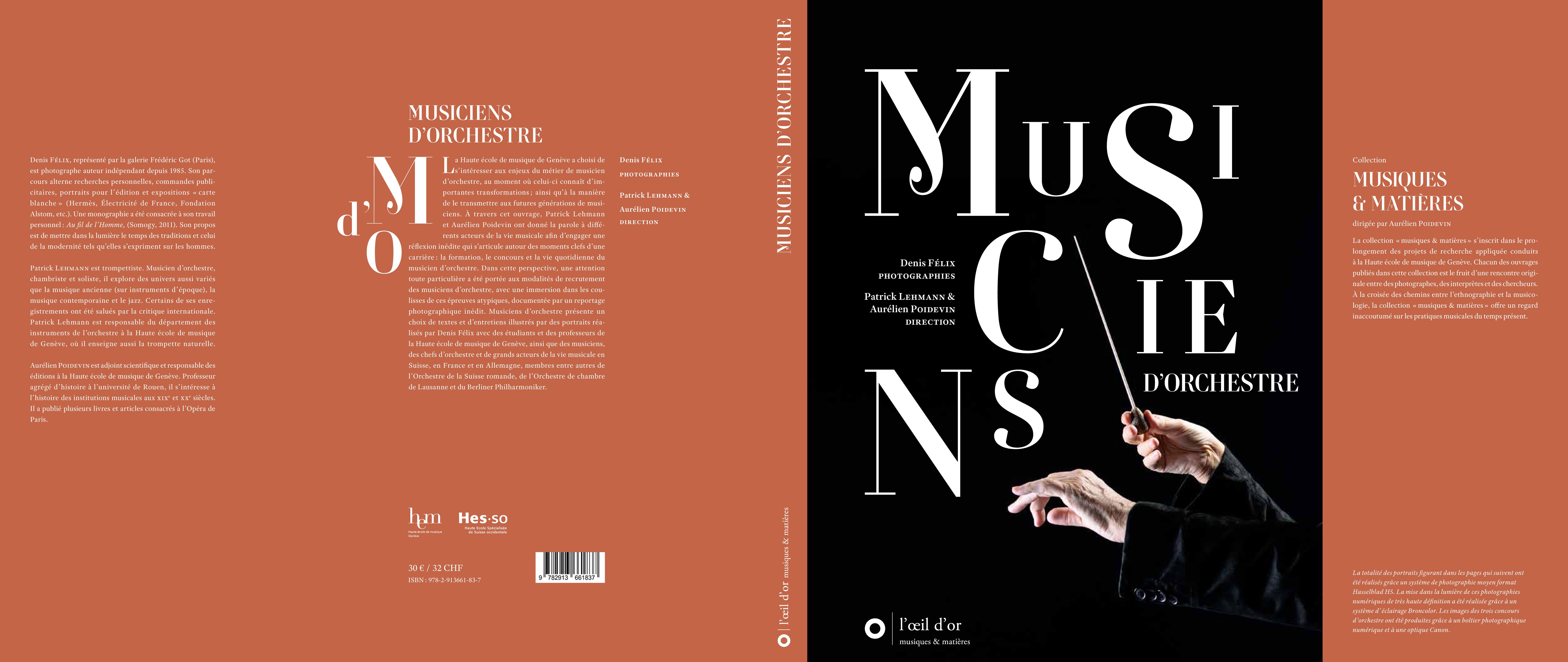 """Patrick Lehmann & Aurélien Poidevin (direction) Denis Félix (photographies), Musiciens d'orchestre, Paris, L'œil d'or, coll. """"musiques & matières"""", 2017."""